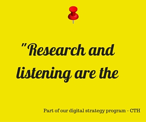 Research and Listen to Your Audience