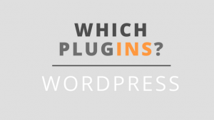 Essential WordPress [WP] Plugins